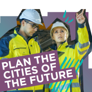 2 students in hard hats with the words 'plan the cities of the future'